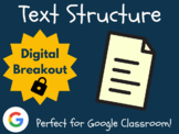 Text Structure - Digital Breakout! (Escape Room, Brain Break, ELA Test Prep)