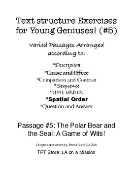 Text Structure Exercises for Young Geniuses, #5: The Polar Bear and the Seal