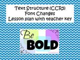 Text Structure- Font Changes