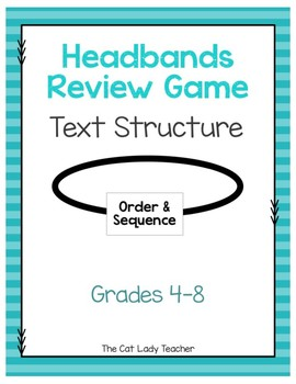 Text Structure Headbands Review Game