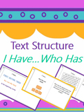 Text Structure I Have Who Has Game {Editable}