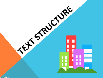 Text Structure Powerpoint- Common Core R.I.4.5