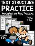 Text Structure Practice for Middle School- Test Prep, Passages on Peer Pressure