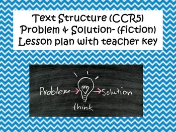Text Structure- Problem and Solution Fiction