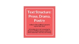 Text Structure: Prose, Drama, & Poetry