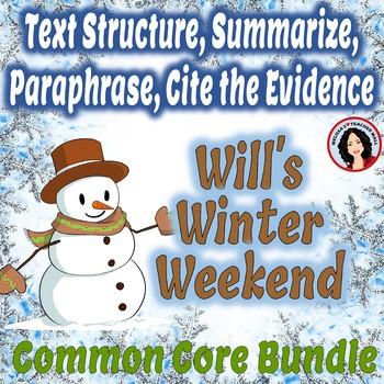 Text Structure, Summarize, Paraphrase, Cite the Evidence,