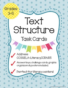 Text Structure Task Cards - CCSS.ELA-Literacy.CCRA.R.5