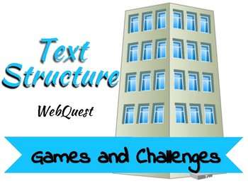 Text Structure Webquest