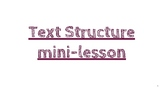 Text Structure and Author's Purpose mini-lesson PDF