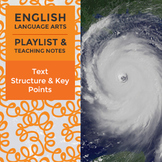 Text Structure and Key Points - Playlist and Teaching Notes