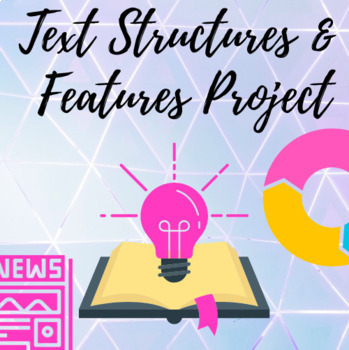 Text Structure and Text Features Project