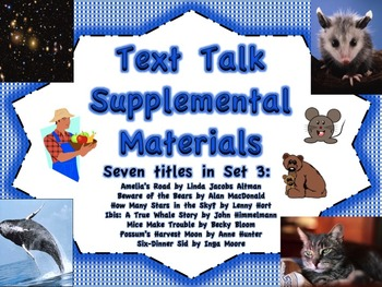 Text Talk Supplemental Materials Set 3 (7 book titles)