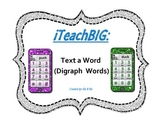 Text a Word  (Digraph  Words)