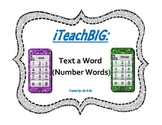 Text a Word       (Number Words)