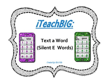 Text a Word  (Silent E  Words)