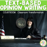 Text-based Opinion Writing TEST PREP Courtroom Classroom T
