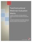 Text or Instructional Materials Evaluation Matrix