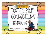 Text-to-Self Connection Graphic Organizer and Paragraph Templates