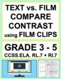 Text vs. Film Compare Contrast using Film Clips: NO PREP L