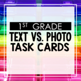 Text vs. Photo 1st Grade Reading Toothy® Task Kits