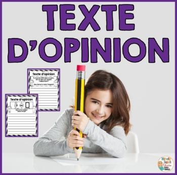 Texte d'opinion - French Opinion Writing