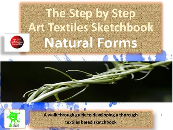Textiles Art. A Step by Step Guide to Developing Outstanding Work