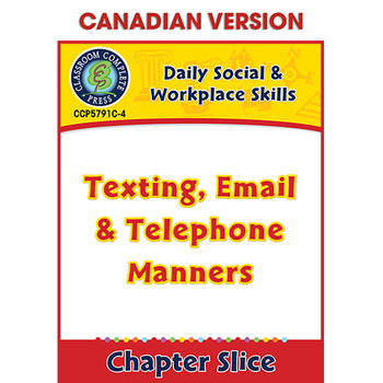 Daily Social & Workplace Skills: Texting, Email & Telephone Manners Gr. 6-12 CDN