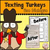 "Thanksgiving Writing ""Texting Turkeys use Dialogue"" (Narrative Writing)"