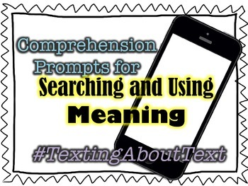 Texting about Text - Searching for and Using Meaning Prompts