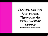 The Rhetorical Triangle: Introductory Lesson & Application