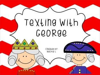 Texting with George- King George III and George Washington