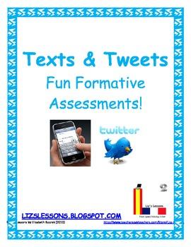 Texts & Tweets-Quick Formative Assessments