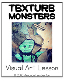 Texture Monster Visual Art Lesson