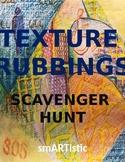 Texture Rubbing Scavenger Hunt