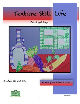 Texture Still Life Visual Arts Lesson for 4th to 8th Grade