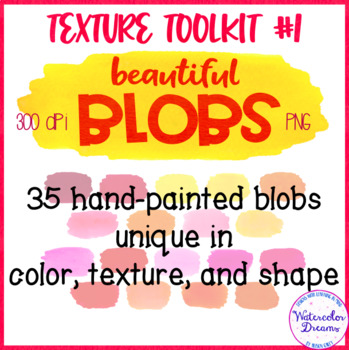 Texture Toolkit #1 - Beautiful Blobs - PNG - 300dpi - Watercolor Swatch Clipart