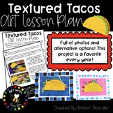 Textured Tacos Lesson Plan