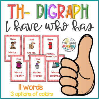 Th- Digraphs I have Who has Phonics Game