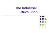 The Industrial Revolution PPT