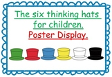 The six thinking hats for children poster display