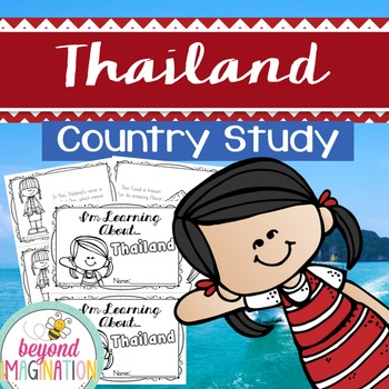 Thailand Country Study | 48 Pages for Differentiated Learning + Bonus Pages