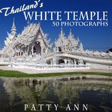 Thailand's White Temple > Chaing Rai Province ~ 50 Photogr