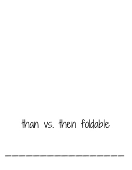 Than vs. Then Foldable