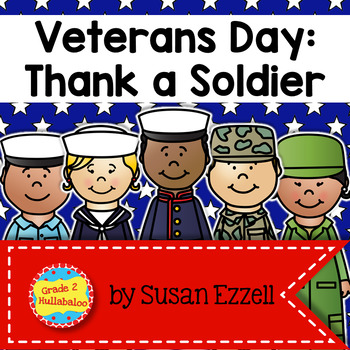 Veterans Day -- Informational Text, Word Study, Graphic Or