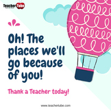 Thank A Teacher Today!