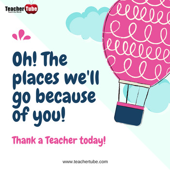 Thank A Teacher Today!