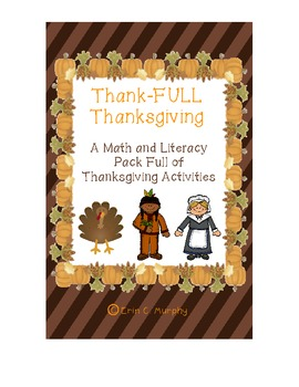 Thank-Full Thanksgiving - A Math and Literacy Unit for Thanksgiving