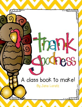 Thank Goodness! (A Class Book To Make)