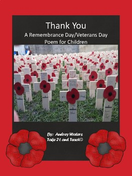 Thank You - A Remembrance Day or Veterans Day Poem For Children