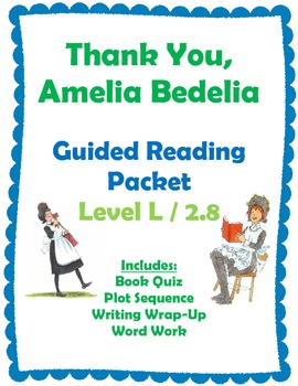 Thank You, Amelia Bedelia Reading Packet